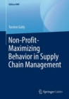 Non-Profit-Maximizing Behavior in Supply Chain Management - eBook