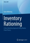 Inventory Rationing : A New Modeling Approach Using Markov Chain Theory - eBook