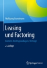 Leasing und Factoring : Formen, Rechtsgrundlagen, Vertrage - eBook