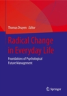 Radical Change in Everyday Life : Foundations of Psychological Future Management - eBook