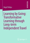 Learning by Going: Transformative Learning through Long-term Independent Travel - eBook
