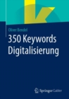 350 Keywords Digitalisierung - eBook