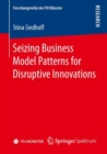 Seizing Business Model Patterns for Disruptive Innovations - eBook