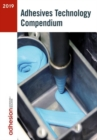 Adhesives Technology Compendium 2019 - Book