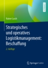 Strategisches und operatives Logistikmanagement: Beschaffung - eBook