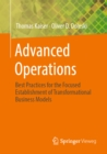 Advanced Operations : Best Practices for the Focused Establishment of Transformational Business Models - eBook