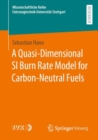 A Quasi-Dimensional SI Burn Rate Model for Carbon-Neutral Fuels - eBook