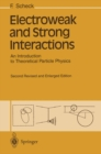 Electroweak and Strong Interactions : An Introduction to Theoretical Particle Physics - eBook