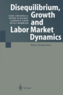 Disequilibrium, Growth and Labor Market Dynamics : Macro Perspectives - eBook