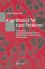 Algorithmics for Hard Problems : Introduction to Combinatorial Optimization, Randomization, Approximation, and Heuristics - eBook
