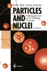 Particles and Nuclei : An Introduction to the Physical Concepts - eBook