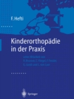 Kinderorthopadie in der Praxis - eBook