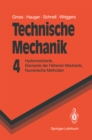 Technische Mechanik : Hydromechanik, Elemente der Hoheren Mechanik, Numerische Methoden - eBook