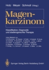 Magenkarzinom : Klassifikation, Diagnostik und stadiengerechte Therapie - eBook