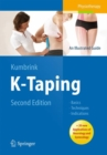K-Taping : An Illustrated Guide  - Basics - Techniques - Indications - Book