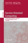 Service-Oriented Computing : 12th International Conference, ICSOC 2014, Paris, France, November 3-6, 2014, Proceedings - eBook