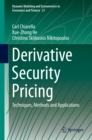 Derivative Security Pricing : Techniques, Methods and Applications - eBook