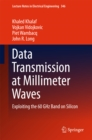 Data Transmission at Millimeter Waves : Exploiting the 60 GHz Band on Silicon - eBook