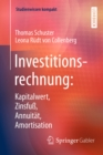 Investitionsrechnung: Kapitalwert, Zinsfu, Annuitat, Amortisation - eBook
