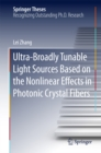 Ultra-Broadly Tunable Light Sources Based on the Nonlinear Effects in Photonic Crystal Fibers - eBook