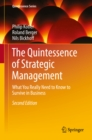The Quintessence of Strategic Management : What You Really Need to Know to Survive in Business - eBook
