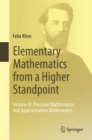 Elementary Mathematics from a Higher Standpoint : Volume III: Precision Mathematics and Approximation Mathematics - eBook
