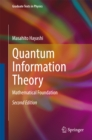 Quantum Information Theory : Mathematical Foundation - eBook