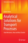 Analytical Solutions for Transport Processes : Fluid Mechanics, Heat and Mass Transfer - eBook