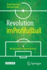 Revolution im Profifuball : Mit Big Data zur Spielanalyse 4.0 - Book