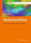 Medienworkflow : Kalkulation - Projektmanagement - Workflow - eBook