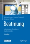 Beatmung : Indikationen - Techniken - Krankheitsbilder - eBook
