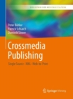 Crossmedia Publishing : Single Source - XML - Web-to-Print - eBook