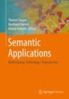Semantic Applications : Methodology, Technology, Corporate Use - Book