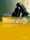 Mineralogy : An Introduction to Minerals, Rocks, and Mineral Deposits - Book