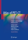 Atlas of PET-CT : A Quick Guide to Image Interpretation - Book