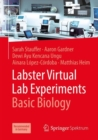 Labster Virtual Lab Experiments: Basic Biology - Book