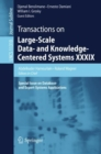 Transactions on Large-Scale Data- and Knowledge-Centered Systems XXXIX : Special Issue on Database- and Expert-Systems Applications - eBook