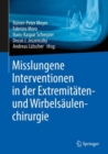 Misslungene Interventionen in der Extremitaten- und Wirbelsaulenchirurgie - Book