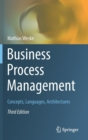 Business Process Management : Concepts, Languages, Architectures - Book