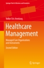 Healthcare Management : Managed Care Organisations and Instruments - eBook