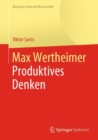 Max Wertheimer, Produktives Denken - eBook