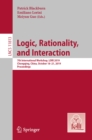Logic, Rationality, and Interaction : 7th International Workshop, LORI 2019, Chongqing, China, October 18-21, 2019, Proceedings - eBook