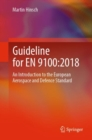 Guideline for EN 9100:2018 : An Introduction to the European Aerospace and Defence Standard - eBook