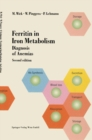 Ferritin in Iron Metabolism : Diagnosis of Anemias - eBook