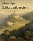 Schloss Wildenstein - eBook