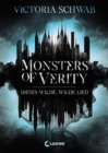 Monsters of Verity 1 - Dieses wilde, wilde Lied - eBook