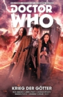 Doctor Who Staffel 10, Band 7 - Krieg der Gotter - eBook