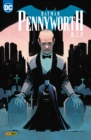 Batman Sonderband: Pennyworth R.I.P. - eBook