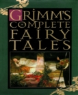 Grimm's Complete Fairy Tales - eBook