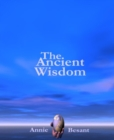 The Ancient Wisdom - eBook
